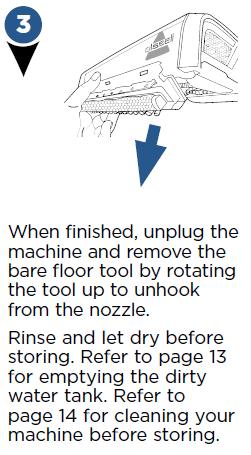 When finished unplug the machine