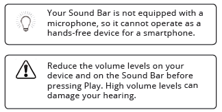 Warnings concerning the fact that the soundbar does not contain a microphone